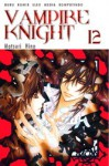 Vampire Knight 12 - Matsuri Hino