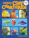 Crazy Clay Creatures - Maureen Carlson