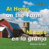 At Home on the Farm/Mi Casa En La Granja - Sharon Gordon