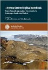 Theomochronological Methods; From Palaeotemperature Constraints to Landscape Evolution Models: (Special Publication; No.324) - F. Lisker