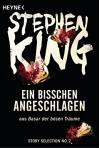 Ein bisschen angeschlagen: Story aus Basar der bösen Träume (Story Selection 2) - Stephen King, Jürgen Bürger
