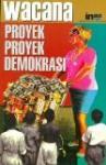 Proyek-proyek Demokrasi - Mansour Fakih
