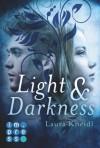 Light & Darkness by Kneidl, Laura (2014) Taschenbuch - Laura Kneidl