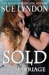 Sold into Marriage - Sue Lyndon