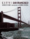 City!: San Francisco - Shirley Climo, George Ancona