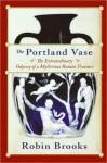 The Portland Vase - Robin Brooks