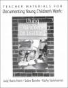 Teacher Materials for Documenting Young Children's Work - Judy Harris Helm, Sallee Beneke