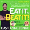 Eat It to Beat It!: Banish Belly Fat & Take Back Your Health While Eating the Brand Name Foods You Love - David Zinczenko