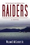 Raiders: A Novel - William B. McCloskey