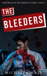 The Bleeders (Daemons of London - Book 1) - Michaela Haze