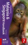 Footprint Malaysia & Singapore Handbook - Paul Dixon