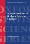 Numerical Methods for Nonlinear Estimating Equations - Christopher G. Small, Jinfang Wang
