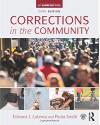 Corrections in the Community - Edward J. Latessa, Paula Smith