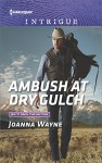 Ambush at Dry Gulch (Big 'D' Dads: The Daltons) - Joanna Wayne