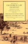 The Papers of Frederick Law Olmsted: Writings on Public Parks, Parkways, and Park Systems - Frederick Law Olmsted, Carolyn Hoffman