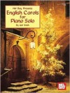 English Carols for Piano Solo [With CD] - Gail Smith