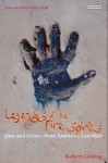Legends of the Fire Spirits: Jinn and Genies from Arabia to Zanzibar - Lebling