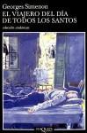 El viajero del día de Todos los Santos - Georges Simenon