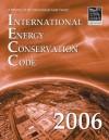 2006 International Energy Conservation Code - Softcover Version (International Energy Conservation Code (Paper)) - International Code Council