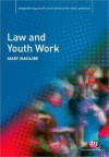 Law and Youth Work - MAGUIRE, Mary Maguire