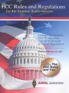 FCC Rules and Regulations for the Amateur Radio Service: February 23, 2007 - American Radio Relay League