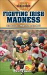 Fighting Irish Madness: Great Eras in Notre Dame Football - Wilton Sharpe