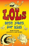 Lols: Best Jokes for Kids - June Factor, Mic Looby