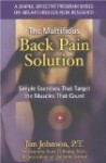 The Multifidus Back Pain Solution: Simple Exercises That Target the Muscles That Count - Jim Johnson