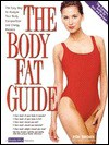 The Body Fat Guide: The Easy Way to Analyze Your Body Composition and Energy Balance - Ron Brown