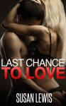 Last Chance to Love - Susan Lewis