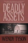 Deadly Assets (An Allison Campbell Mystery Book 2) - Wendy Tyson