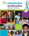 Your Introduction to Education: Explorations in Teaching Plus MyEducationLab with Pearson eText -- Access Card Package (2nd Edition) - Sara Davis Powell