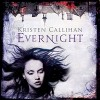Evernight: Darkest London, Book 5 - Kristen Callihan, Moira Quirk