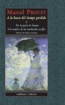 Por la parte de Swann; A la sombra de las muchachas en flor (A la busca del tiempo perdido, #1) - Marcel Proust