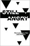 Still Angry - Jack Walters