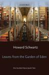 Leaves from the Garden of Eden - Howard Schwartz