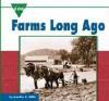 Farms Long Ago - Jennifer Blizin Gillis