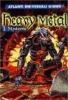 Heavy Metal. I moderni - Luca Signorelli