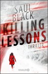 Killing Lessons: Thriller - Saul Black, Christine Gaspard