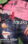 Fangs 4 Freaks (Colby Blanchard Series #2) - Serena Robar