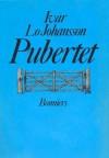 Pubertet - Ivar Lo-Johansson