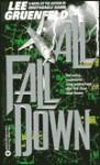 All Fall Down - Lee Gruenfeld