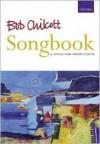 Bob Chilcott Songbook: Vocal Score - Bob Chilcott