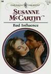 Bad Influence - Susanne McCarthy