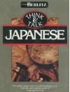 Think And Talk: Japanese - Berlitz Publishing Company