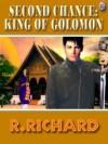 Second Chance: King of Golomon - R. Richard