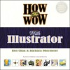 How to Wow with Illustrator - Barbara Obermeier, Ron Chan
