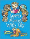 Learn Along with Lily - Donna McNaughton, Mike Motz