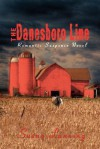 The Danesboro Line: Romantic Suspense Novel - Susan Lanning