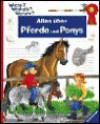 Alles über Pferde und Ponys (Wieso? Weshalb? Warum?) - Irmgard Eberhard, Andrea Erne
